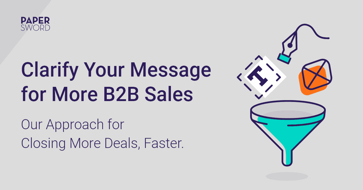 Clarify your message for more b2b sales