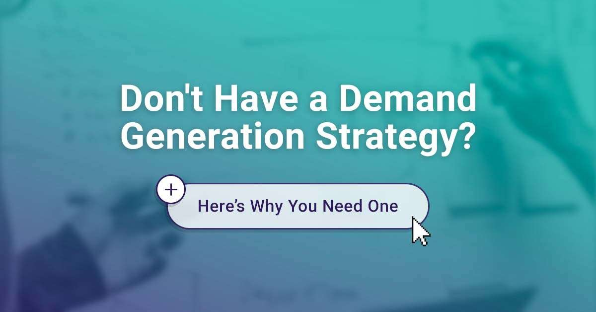 Read more about the article Creating demand for your products and services